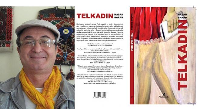 """HASAN BARAN; """"TEL KADIN ROMANI 2. BASKISI ÇIKIYOR"""""""