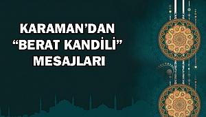 KARAMAN'DAN BERAT KANDİLİ MESAJLARI