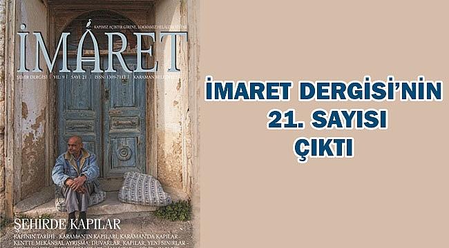İMARET DERGİSİ'NİN 21. SAYISI ÇIKTI