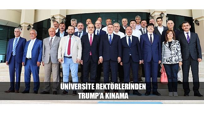 ÜNİVERSİTE REKTÖRLERİNDEN TRUMP'A KINAMA