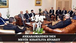 ANKARAMANDER'DEN METİN KIRATLIYA ZİYARET