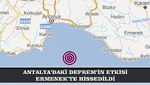 ANTALYA'DAKİ DEPREM'İN ETKİSİ ERMENEK'TE HİSSEDİLDİ