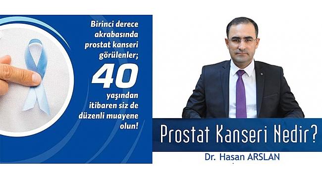 """DR. ARSLAN: """"PROSTAT KANSERİNDEN 'UTANMA' ZAMAN ÇALIYOR"""""""