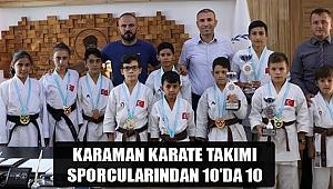 KARAMAN KARATE TAKIMI SPORCULARINDAN 10'DA 10