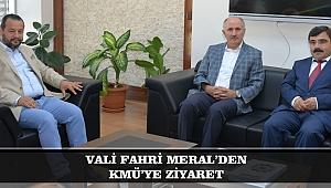 KARAMAN VALİSİ FAHRİ MERAL'DEN KMÜ'YE ZİYARET