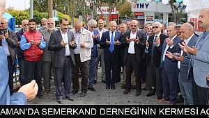 KARAMAN'DA SEMERKAND DERNEĞİ'NİN KERMESİ AÇILDI
