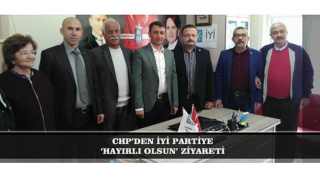 CHP'DEN İYİ PARTİYE 'HAYIRLI OLSUN' ZİYARETİ