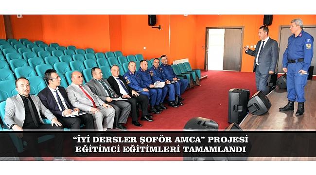 """""""İYİ DERSLER ŞOFÖR AMCA"""" PROJESİ EĞİTİMCİ EĞİTİMLERİ TAMAMLANDI"""