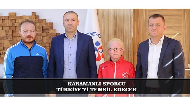 KARAMANLI SPORCU TÜRKİYE'Yİ TEMSİL EDECEK