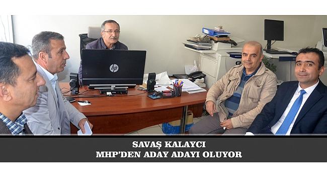 SAVAŞ KALAYCI MHP'DEN ADAY ADAYI OLUYOR