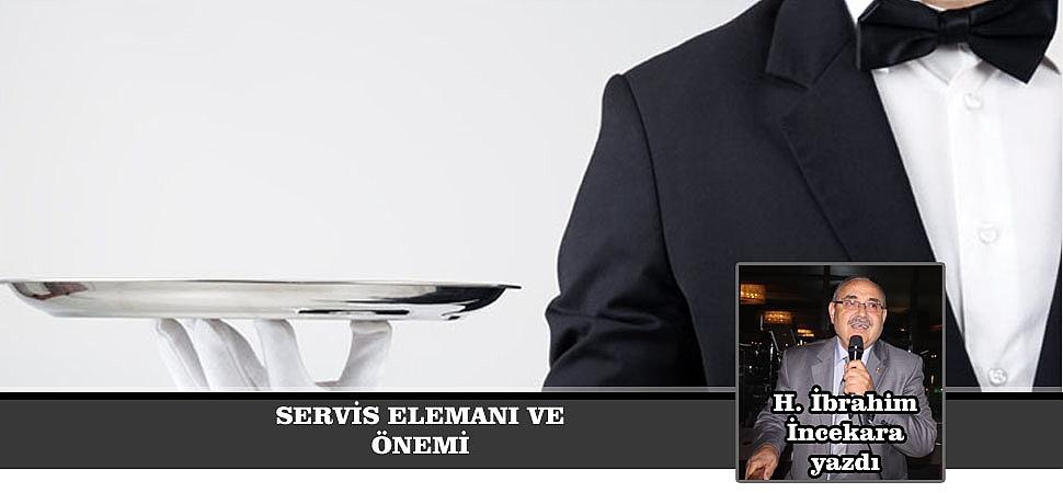 SERVİS ELEMANI VE ÖNEMİ