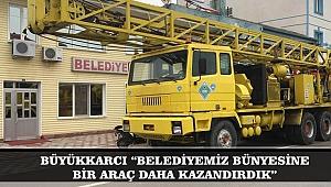 """BÜYÜKKARCI """"BELEDİYEMİZ BÜNYESİNE BİR ARAÇ DAHA KAZANDIRDIK"""""""