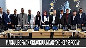 """MAKBULE ORMAN ORTAOKULUNDAN """"DİGİ-CLASSROOM"""""""