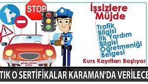 ARTIK O SERTİFİKALAR KARAMAN'DA VERİLECEK