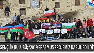 """GENÇLİK KULÜBÜ; """"2019 ERASMUS PROJEMİZ KABUL EDİLDİ"""""""
