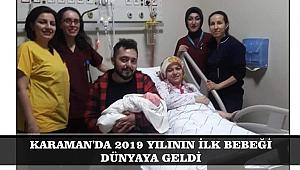 KARAMAN'DA 2019 YILININ İLK BEBEĞİ ELİF BEBEK