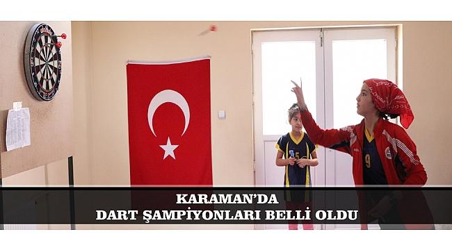 KARAMAN'DA DART ŞAMPİYONLARI BELLİ OLDU