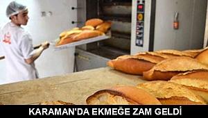 KARAMAN'DA EKMEĞE ZAM GELDİ