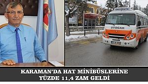 KARAMAN'DA HAT MİNİBÜSLERİNE YÜZDE 11,4 ZAM GELDİ