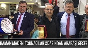 KARAMAN MADENİ TORNACILAR ODASINDAN ARABAŞI GECESİ