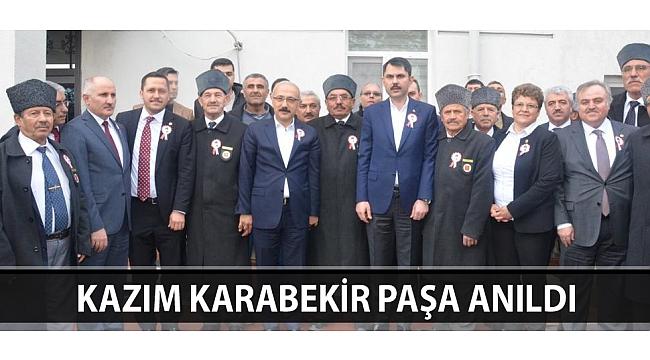 KAZIM KARABEKİR PAŞA ANILDI