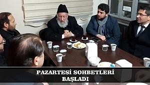 PAZARTESİ SOHBETLERİ BAŞLADI