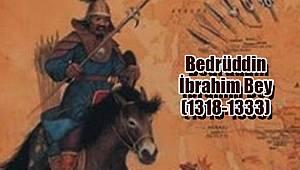 Bedrüddin İbrahim Bey (1318-1333)