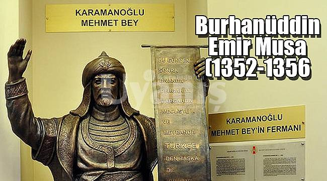 Burhanüddin Musa -Emir Musa- (1352-1356