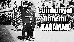 Cumhuriyet Dönemi Karaman