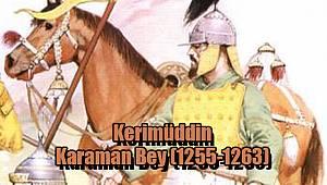 Kerimüddin Karaman Bey (1255-1263):