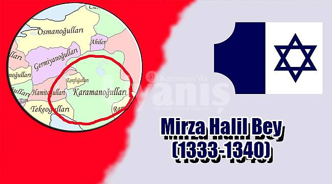 Mirza Halil Bey (1333-1340)