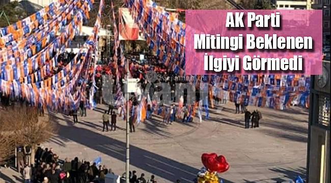 AK Parti mitingi beklenen ilgiyi görmedi