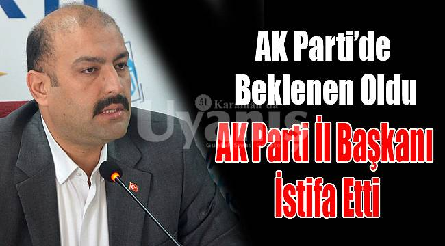AK Parti İl Başkanı Mehmet Er istifa etti