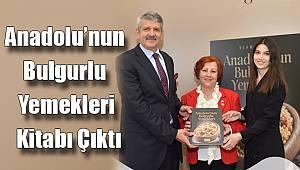 Duru Bulgur'dan Anadolu'nun Bulgurlu Yemekleri Kitabı