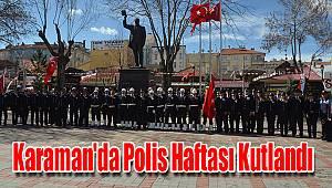 Karaman'da Polis Haftası kutlandı