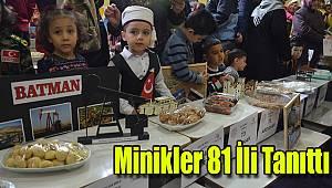 Minikler 81 ili tanıttı