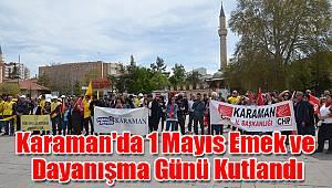 Karaman'da 1 Mayıs sakin geçti