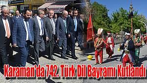 Karaman'da 742. Türk Dil Bayramı kutlandı