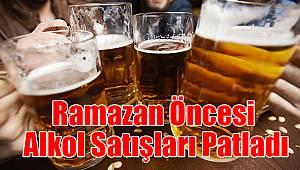 Karaman'da alkol satışları patladı