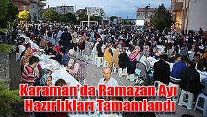 Karaman'da ramazan ayı hazırlıkları tamamlandı