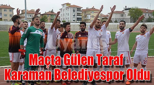 Maçta gülen taraf Karaman Belediyespor oldu