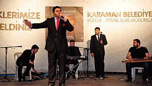 Ünlü sanatçı bu akşam Karaman'da