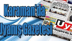 Karaman'da Uyanış Gazetesi
