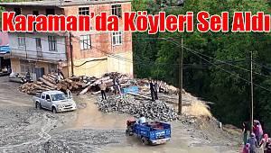 Karaman'ın köylerini sel aldı