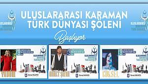 Karaman Türk Dünyası Şöleni başlıyor