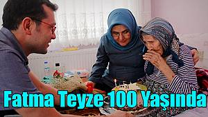 Karamanlı Fatma Teyze 100 Yaşında