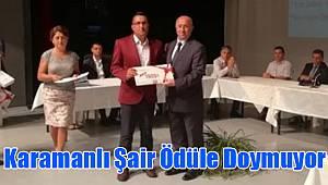 Karamanlı şair ödüle doymuyor