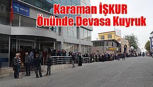Karaman'da İŞKUR önünde devasa kuyruk