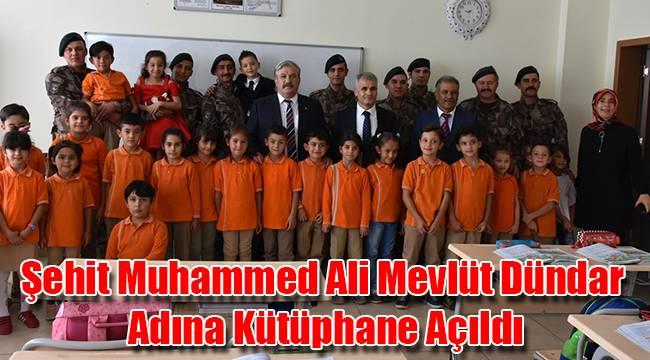 Şehit Muhammed Ali Mevlüt Dündar Adına Kütüphane Açıldı