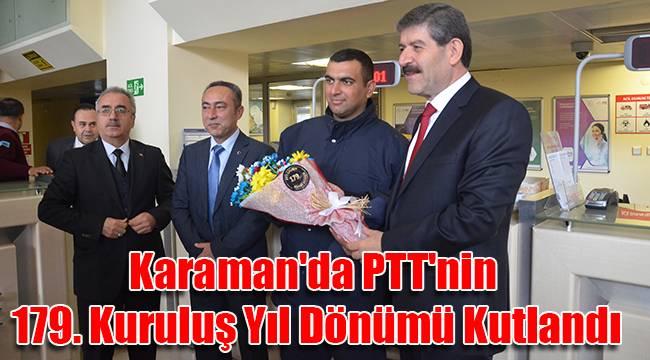 Karaman'da PTT'nin 179. Kuruluş Yıl Dönümü Kutlandı